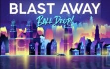 Blast Away Ball Drop